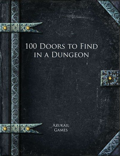 100 Doors To Find In A Dungeon Describes 100 Different Doors To Flesh Out A Dungeon Rpg Dungeons And Dragons Homebrew Roleplaying Game Dungeon