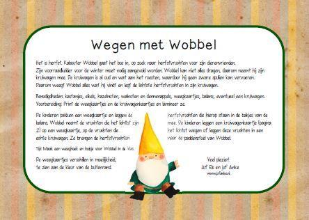 Weeg mee met kabouter Wobbel! Leuke opdrachtkaartjes voor kleuters. Door Els en Anke Kies tabblad downloads.