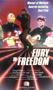 Veszett szabadság - Fury to Freedom