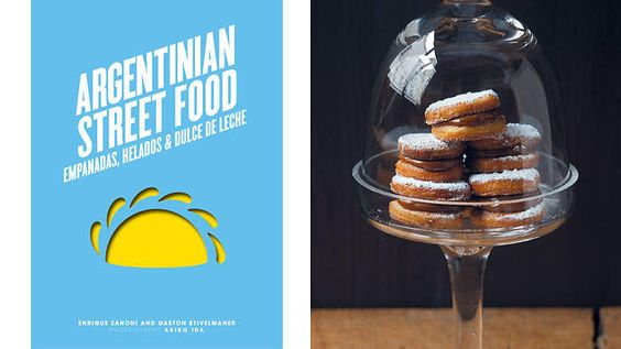 Argentinian Street Food by Enrique Zanoni and Gaston Stivelmaher. Learn all there is to know about Argentina's love affair with empanadas and dulce de leche.