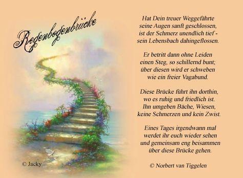 Van Tiggelen Gedichte Menschen Leben Weisheit Welt Erde Gesellschaft Gefühle Grüße Trauerbilder Tröstende Worte Regenbogenbrücke