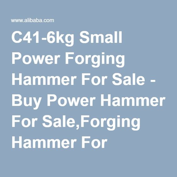 C41-6kg Small Power Forging Hammer For Sale - Buy Power Hammer For Sale,Forging Hammer For Sale,Small Hammer For Sale Product on Alibaba.com