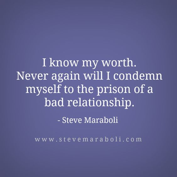 "Quotes About Being In A Bad Relationship: ""I Know My Worth. Never Again Will I Condemn Myself To The"