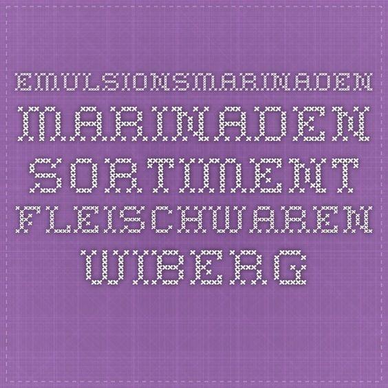 Emulsionsmarinaden - Marinaden - Sortiment - Fleischwaren - WIBERG