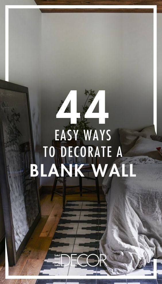 45 Designer Approved Ideas To Transform A Blank Wall Diy Home