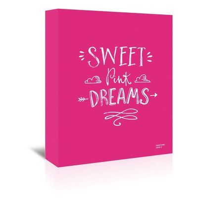 Americanflat Sweet Pink Dreams 2 by Brett Wilson Textual Art on Wrapped Canvas Size: