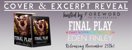 Final Play by Eden Finley - Cover & Excerpt Reveal Media Kit - Google Drive