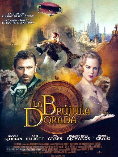 The Golden Compass La Brujula Dorada 2007 Spanish Movie Poster Tagline Existen Otros Mundos Desconosidos L The Golden Compass Movies Movie Posters