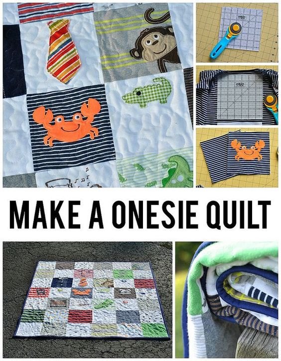 Make a Onesie Quilt - this project is so cute - and of course, you can make it with t-shirts, which would be my option.