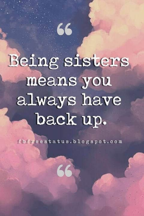 Inspirational Sister Quotes And Sayings With Images | Inspirational quotes  for sisters, Sister love quotes, Sister quotes