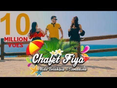 Mido Belahbib Somadina Chafat Fiya Music Video Mb ميدو بلحبيب سومادينا شافت فيا Youtube Music Videos Interactive Lyrics