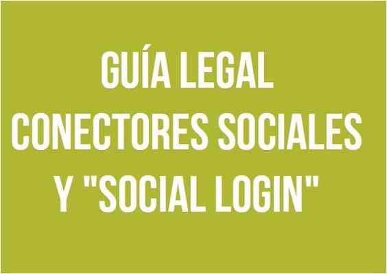 Guía Legal sobre Conectores Sociales y 'Social Login'