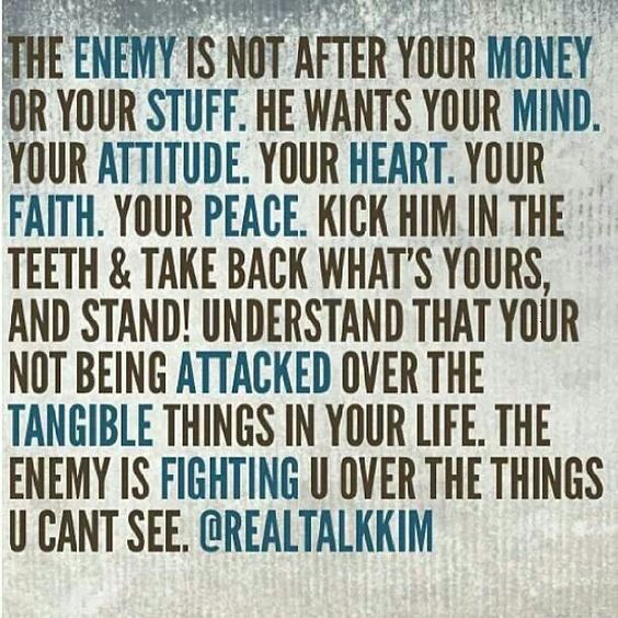 Rebuke the enemy! Put on the full armor of God!: