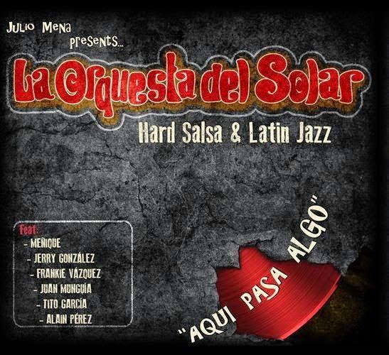 Aqui pasa algo - La Orquesta del Solar & Julio Mena