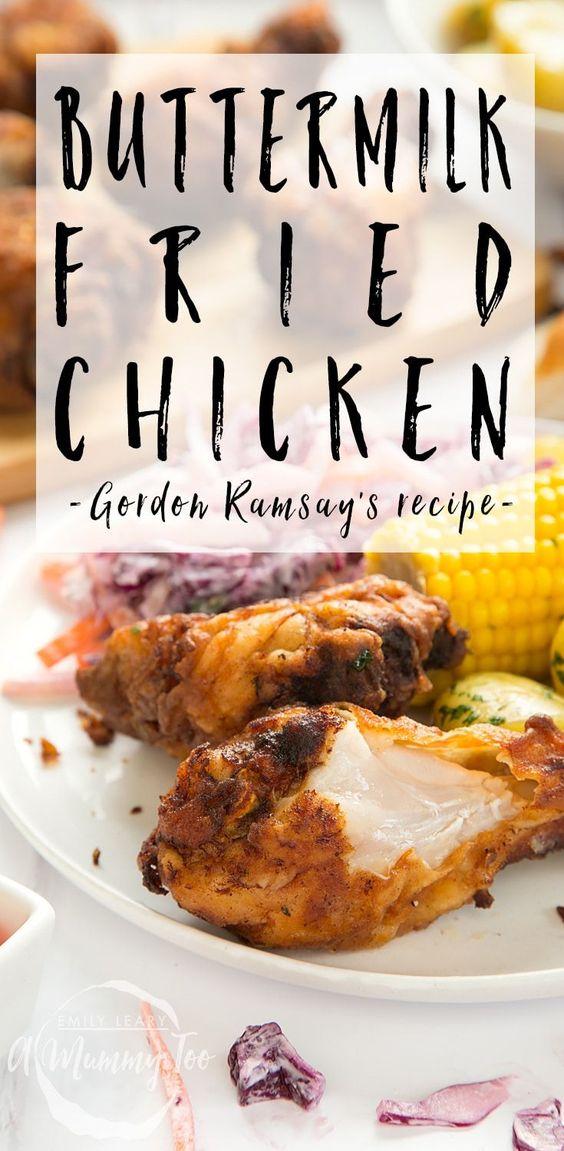 Buttermilk Fried Chicken Gordon Ramsay S Recipe A Mummy Too Recipe Gordon Ramsay Recipe Buttermilk Fried Chicken Fried Chicken Recipes
