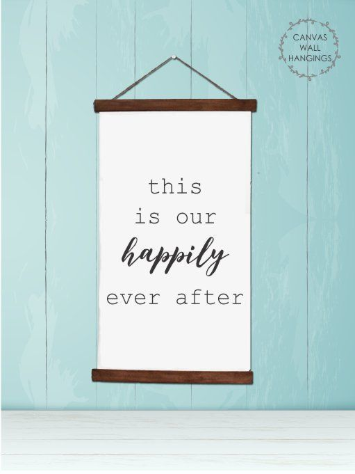 Wood Canvas Wall Hanging This Is Our Happily Ever After Wall Art Canvas Wall Hanging Wall Decor Quotes Wall Canvas