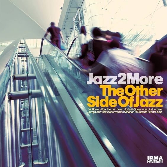 Jazz 2 More - The Other Side of Jazz (2017)