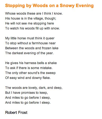 imagery in robert frosts poem stopping by the woods on a snowy evening Visit shmoop for full coverage of stopping by woods on a snowy evening woods on a snowy evening, by robert this poem are already friends robert frost.