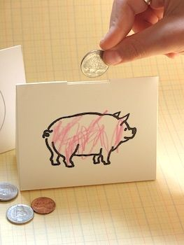 Paper piggy bank printable. Also has a blank one that you could decorate.