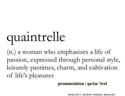 Quaintrelle #Wordporn - 2de helft 19de eeuw - vrouwelijke vorm van Dandy.