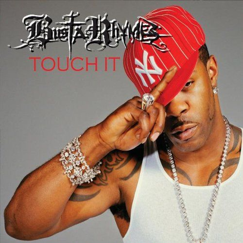 Busta Rhymes – Touch It (single cover art)