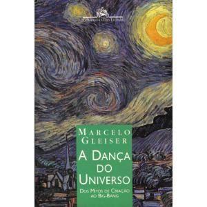 A Dança do Universo, Marcelo Gleiser