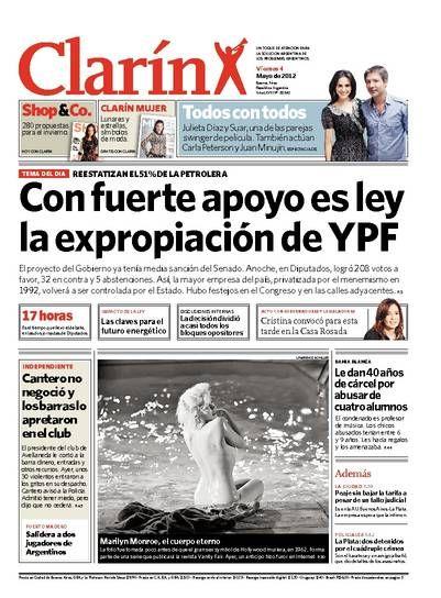 Con fuerte apoyo es ley la expropiación de YPF. Más información: http://www.clarin.com/edicion-impresa/