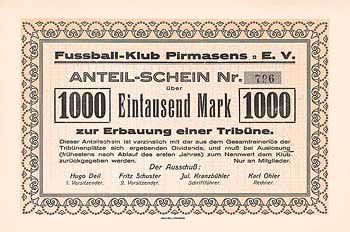 Fussball-Klub Pirmasens e.V. (ocker) Anteil-Schein 1.000 Mark um 1920 (Urspungsemission, Farbe ocker, Auflage 4000, R 10).