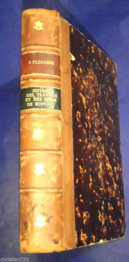 HISTOIRE DES TRAVAUX ET DES IDEES DE BUFFON - P. FLOURENS - GARNIER XRARE 1870