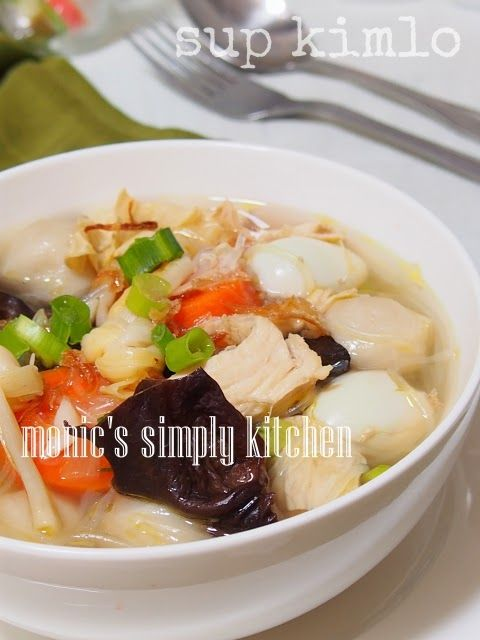 Cara Membuat Sup Kimlo Mudah Resep Sup Resep Makanan Resep Masakan Asia