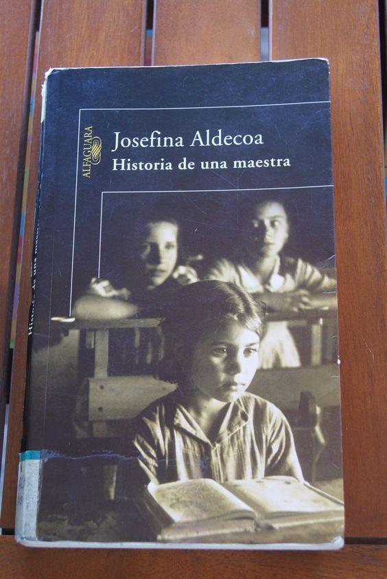 Al calor de los libros: HISTORIA DE UNA MAESTRA de Josefina Aldecoa