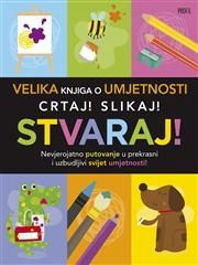Velika knjiga o umjetnosti - crtaj slikaj stvaraj: Grupa autora: 9789533134123: Knjiga   Algoritam Profil Mozaik – Internetska knjižara