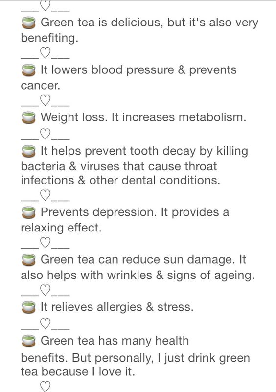 Green tea benefits!