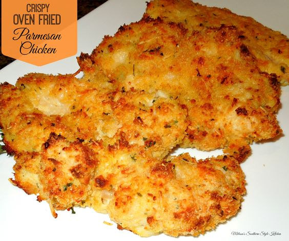 Crispy Oven Fried Parmesan Chicken - Parmesan chicken has to be one of ...
