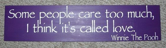 ON SALE TODAY Winnie The Pooh  Sign  Some People Care Too Much .... Primitive Wooden Sign You Pick Colors