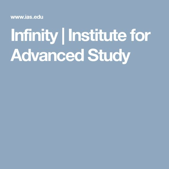 Infinity | Institute for Advanced Study