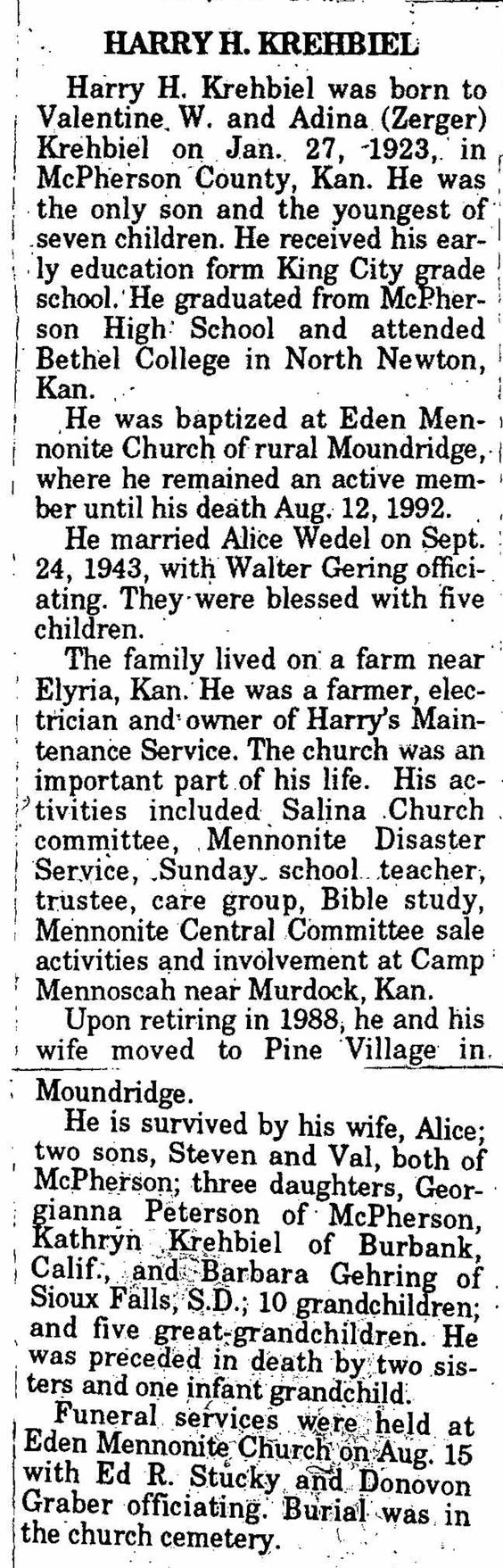 Obituary of Harry H. Krehbiel. Born to Valentine W. and Adina Zerger Krehbiel on January 27, 1923; died August 12, 1992 (1) From: Uploaded by user, no url (2) From Pin Board, Swiss Mennonites: https://www.pinterest.com/arfamilies/swiss-mennonites/