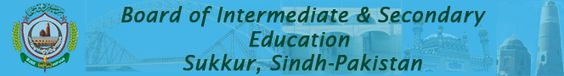 BISE Sukkur Board Intermediate Part 1st General Group Annual Exam Result 2013