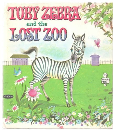 Vintage-Childrens-Tell-A-Tale-Book-TOBY-ZEBRA-AND-THE-LOST-ZOO