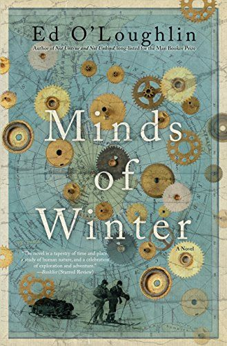 Wondering what historical fiction book you should read next? Try this list, which includes Minds of Winter by Ed O'Loughlin.: