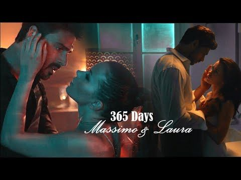 Massimo Laura Not Afraid Anymore 365 Days Youtube Love Movie Day Falling In Love With Him
