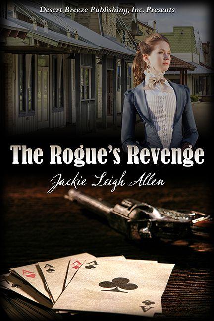 Desert Breeze Publishing, Inc - The Rogue's Revenge -- EPUB, $4.99 (http://www.desertbreezepublishing.com/the-rogues-revenge-epub/)