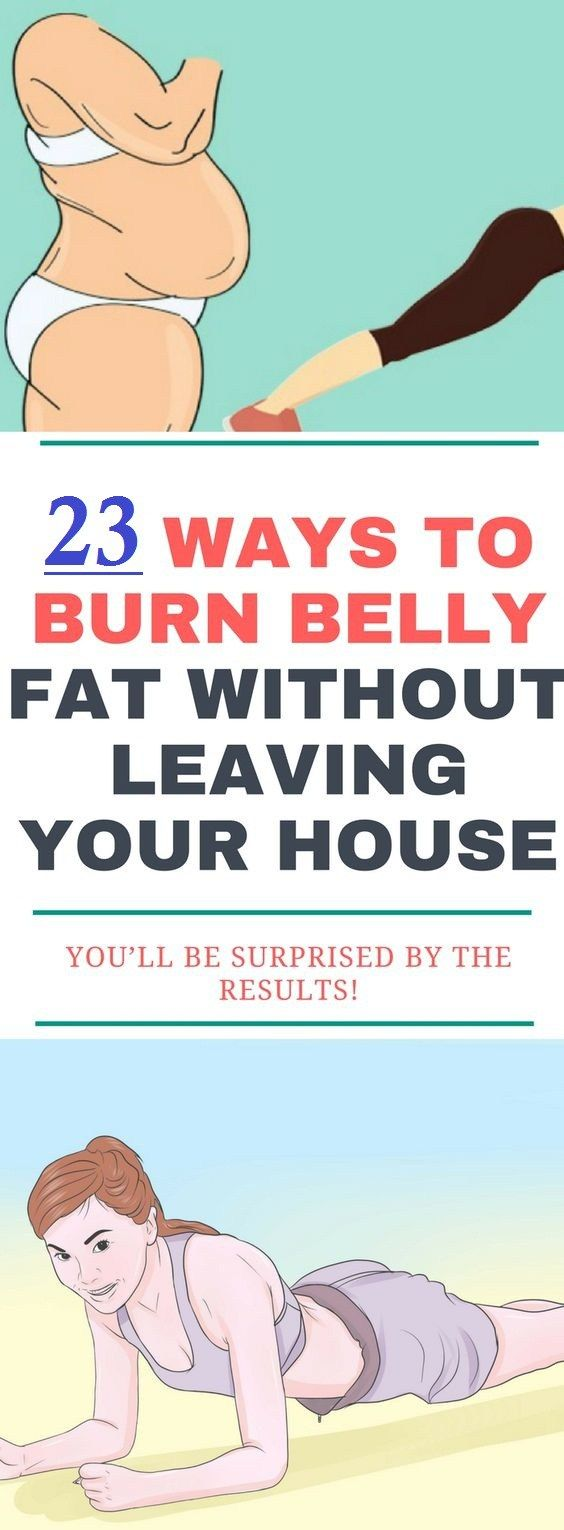 23 Ways To Burn Belly Fat Without Leaving Your House