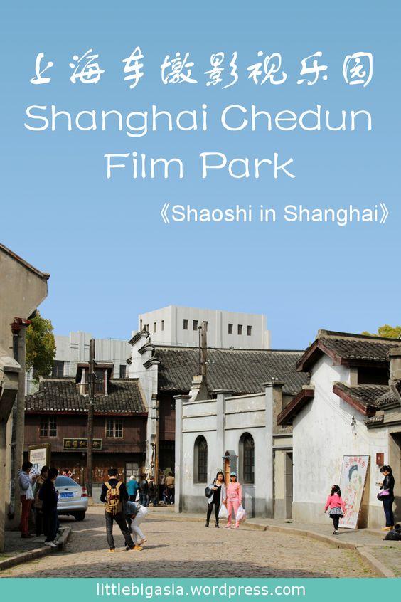 Pin: Shanghai Chedun Film Park