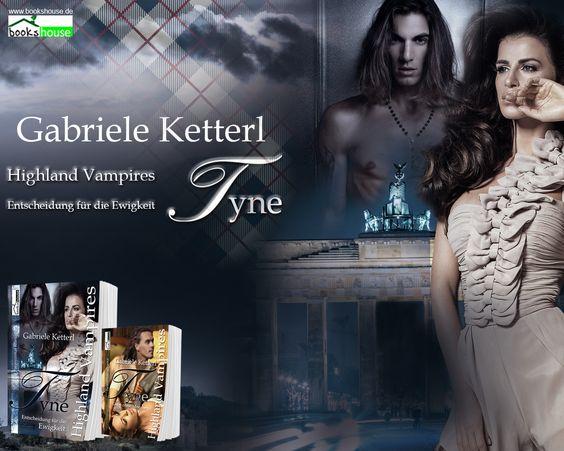 """""""Entscheidung für die Ewigkeit - Tyne 2"""" von Gabriele Ketterl ab Februar  2016 im bookshouse Verlag. www.bookshouse.de/wallpapers/"""