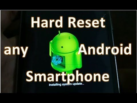 How To Hard Reset Any Android Smartphone Samsung Mi And More Smartphone Android Smartphone Android