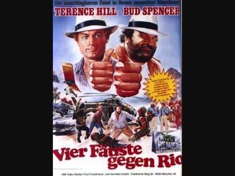 Bud Spencer Terence Hill Vier Fauste Gegen Rio Soundtrack Youtube Soundtrack Rio Spencer