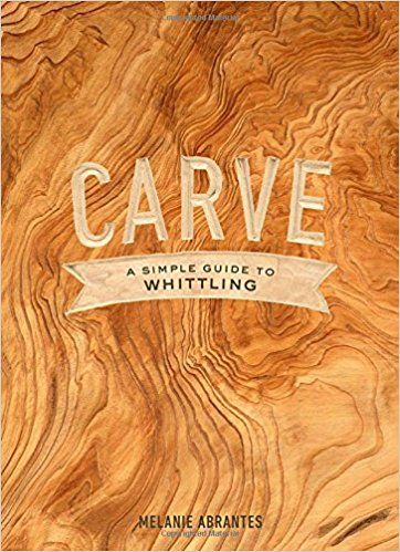 Pin By Becky Patton On Books Whittling Melanie Abrantes Carving