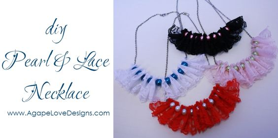 My Daughter Maria just amazes me with her talent. These necklaces are beautiful! Perfect hand made gift for that special someone for Valentines Day  DIY Pearl & Lace Ruffled Necklace via @MariaGridley Agape Love Designs