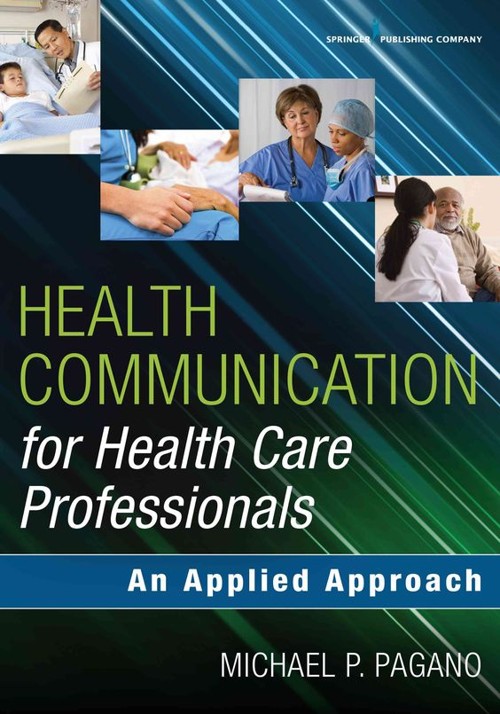 Communication for Healthcare Professionals: An Applied Approach